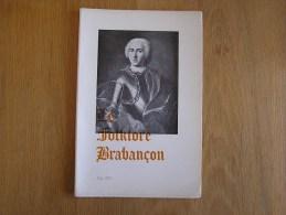 LE FOLKLORE BRABANCON N° 204 De 1974 Revue Régionalisme Gaasbeek Itinéraires Antiques Du Grand Bruxelles - Cultura