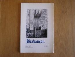 LE FOLKLORE BRABANCON N° 213 De 1977 Revue Régionalisme Gaasbeek B Fieullien Eglises Jette Naissance Chemins  Fer Belge - Cultura