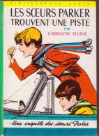 LES SOEURS PARKER TROUVENT UNE PISTE   Caroline QUINE - Bibliothèque Verte