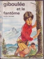 GIBOULEE ET LE FANTOME   Berthe BERNAGE - Livres, BD, Revues