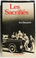 Livre Guerre - Les Sacrifiés Par Eve Dessarre - French