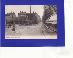 é 452) 3)   Vienne   Place Du Jeu De Paume   1905 =   UNE TRES TRES LEGERE TACHE ANGLE INF D   SINON Très Bon  ETAT = - Vienne