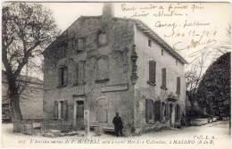 MAILLANE - L' Ancian Oustau De F. Mistral Onté A Escri Calendau   (68675) - France