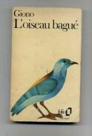- L'OISEAU BAGUE . PAR GIONO  . COLLECTION FOLIO GALLIMARD 1973 . - Bücher, Zeitschriften, Comics