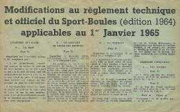 SPORT BOULES MODIFICATION AU REGLEMENT TECHNIQUE EDITION 1964 - Bowls - Pétanque