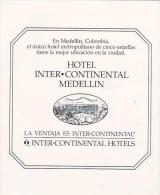 COLOMBIA MEDELLIN HOTEL INTER CONTINENTAL VINTAGE LUGGAGE LABEL - Hotel Labels