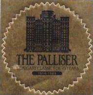 CANADY CALGARY PALLISER HOTEL VINTAGE LUGGAGE LABEL