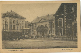 Luftkurort Eupen Partie Am Rathaus Tramway Tram 1919 Edit N.R.E. - Eupen