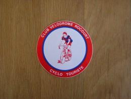 CLUB VELODROME ROCOURT Cyclo Touriste CYCLISME  Coureur  Vélo  Autocollant Sticker - Stickers