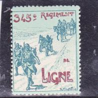 VIGNETTE DU 345 E REGIMENT DE LIGNE  -NEUVE TTB - Commemorative Labels