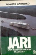 """""""JARI: UMA RESPONSABILIDADE BRASILEIRA"""" DE GLAUCO CARNEIRO. EN PORTUGUÉS.  EDIT. LISA. GECKO. - Livres, BD, Revues"""
