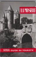LA MOSELLE  Inter-Guide Du Tourisme - Tourisme