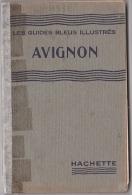 AVIGNON  Les Guides Bleus Illustrés - Tourisme