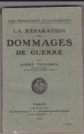 LA REPARATION DES DOMMAGES DE GUERRE - Histoire