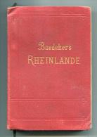 Handbuch Fur Reisende  BAEDEKER Die Rheinlande 1912 - Bücher, Zeitschriften, Comics