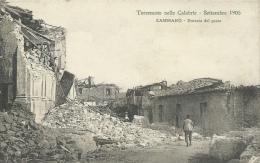 Terremoto Nelle Calabrie - Settembre 1905 - Zammaro - Entrata Del Paese  ( Voir Verso ) - Italy