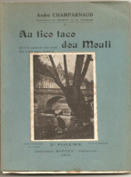 ANDRE CHAMPARNAUD : AU TICO TACO DOU MOULI - Books, Magazines, Comics