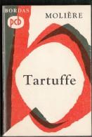 ´´  Tartuffe ´´ De Molière, Chez Bordas ( 1971 ) En 127 Pages - Theatre
