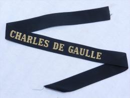 CHARLES DE GAULLE - PORTE AVIONS - MARINE NATIONALE  : RUBAN l�gend� de bachi