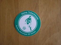 USINE TUBEMEUSE Football  Souvenirs Autocollant Sticker Autres Collections - Autocollants