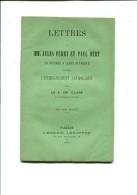 FASCICULE DE LETTRES A MM. JULES FERRY ET PAUL BERT  En Réponse A Leurs Attaques Contre L Enseignement Catholique - Books, Magazines, Comics