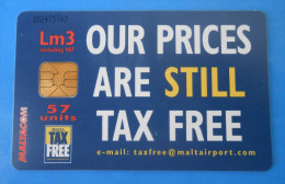 Our Prices Are Still ... - TAX FREE  ( Malta Limited Card ) - Malta