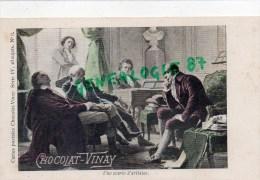 CHOCOLAT VINAY - SERIE IV  N° 8- UNE SOIREE D´ ARTISTES - CARTE PRECURSEUR- PIANISTE  PIANO - Cartes Postales