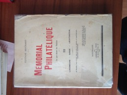 BERTRAND G. - MEMORIAL PHILATELIQUE - Vol. III LUXEMBOURG, SUISSE, LIECHTENSTEIN - Strade Ferrate