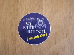 VAL SAINT LAMBERT Manufacture De Cristaux  Souvenirs Autocollant Sticker Autres Collections - Stickers