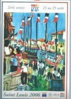 PROGRAMME FETE DE LA SAINT-LOUIS 2006 - VILLE DE SETE - HERAULT ( CETTE - Déssin: DESNOYER - Sete (Cette)