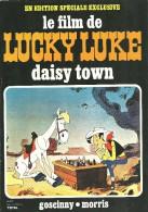 "LUCKY LUKE De Morris & Goscinny "" Le Film DAISY TOWN "" 1972 PEG  - SUPERBE ETAT - Livres, BD, Revues"
