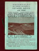PORTUGAL - RECORDAÇAO - ESTADO NOVO - INAUGURAÇAO DO ESTADIO DO JAMOR - 1944 OLD BROCHURE - Programs