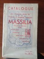 Massilia Catalogue De Timbres Postes 1943 Isaac 247pages - Frankrijk