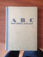 ABC Der Philatelie En Allemand - Diccionarios Filatélicos