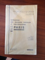 ROCHETTE / POTHION - CAT. DES MARQUES ET OBLIT DE PARIS (1700 - 1876 ) - EDIT ORIGINALE 1958 - Philatélie Et Histoire Postale