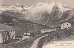 CPA - Les Mottets - Et L´aiguille Des Glaciers - France