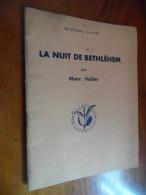 """La Nuit De Bethléhem """"Collection De L'amandier"""" (Marc Valier) éditions Du C.P.J. """"deuxième Cahier"""" - Theater"""