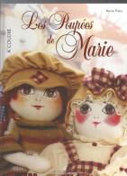 Poupées Les Poupées De Marie à Coudre Par Marie Théry Editions Didier Carpentier De 2006 - Bambole