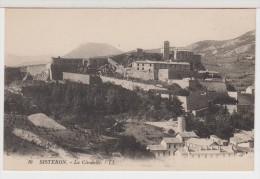 04 - SISTERON - La Citadelle - Sisteron