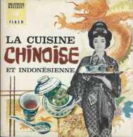 Marabout Flash 241 - La Cuisine Chinoise Et Indonésienne - EO 1967 - TBE - Gastronomie