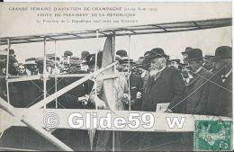 Grande Semaine D'Aviation De Champagne (22-29 Août 1909) - Visite Du Président De La République - Le Président De La... - Meetings
