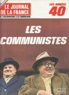 Le Journal De La France Les Années 40 N° 130  Les Communistes - Revues & Journaux