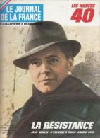 Le Journal De La France Les Années 40 N° 132   La Résistance Jean Moulin - Revues & Journaux
