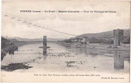 38. VIENNE. Le Pont. Sainte-Colombe. Tour De Philippe-de-Valois - Vienne