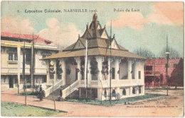 13. MARSEILLE. Exposition Coloniale 1906. Palais Du Laos. 8 - Exposiciones Coloniales 1906 - 1922