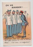CPA Humoristique - CA VA BARDER - Etat Exceptionnel (originale Et Neuve) - 1939-45