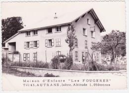 """38 AUTRANS, Maison D´enfants """" Les Fougères"""", 2,carte Dentelée, Glacée, Gd Format - Francia"""