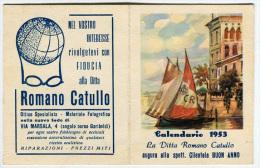 CALENDARIO OTTICO ROMANO CATULLO BRESCIA ANNO 1953 - Calendriers