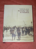 ISTANBOUL /  ISTANBUL  EVERYDAY IN ISTANBUL TURKS SOCIAL IDENTITY  EDIT YKV - Histoire