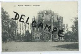 CPA - Hénin Liétard - Le Château - France